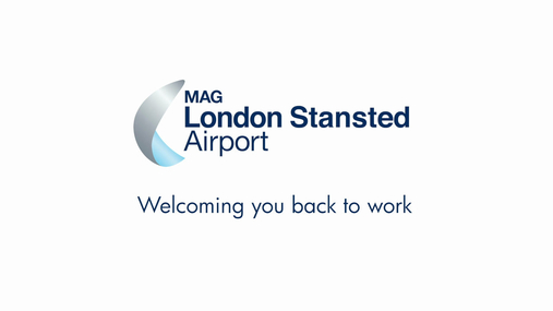 London Stansted -- Welcoming you back to work