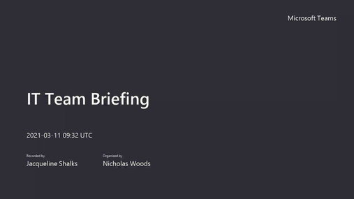 IT Team Briefing 11.03.21