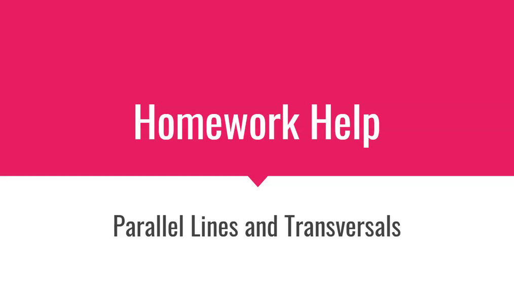 HH Parallel Lines and Transversals.mp4