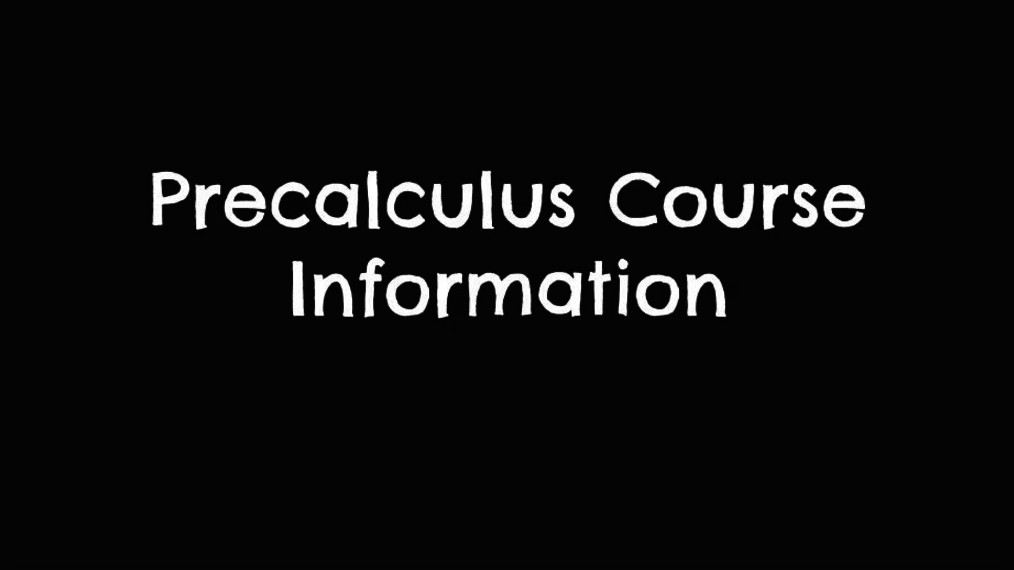 Precalculus Course Information.mp4