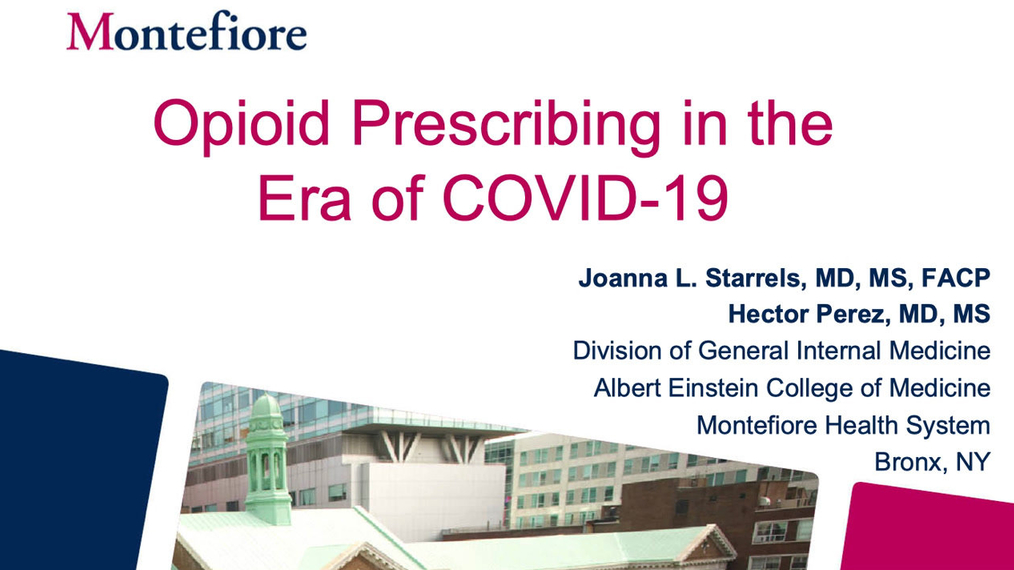 Opioid Prescribing in the COVID-19 Era