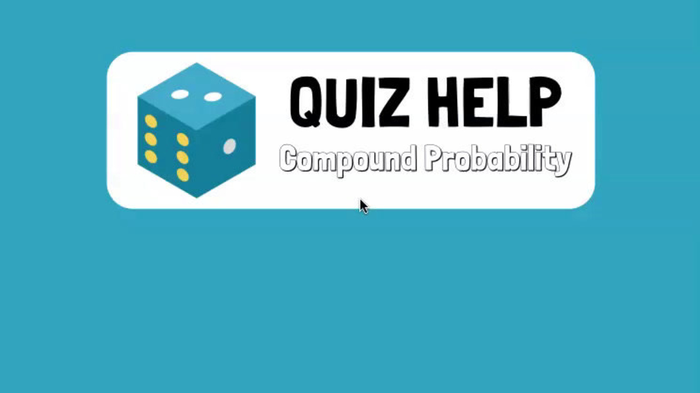 Quiz Help Compound Probability.mp4