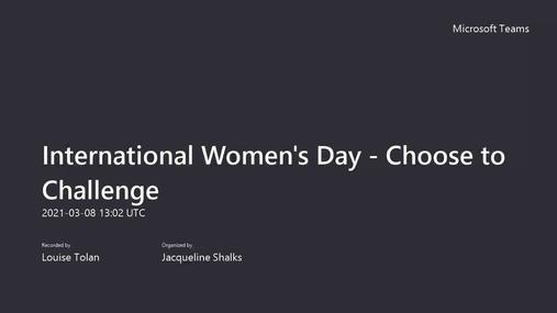 International Women's Day Q&A - Choose to Challenge 08.03.21