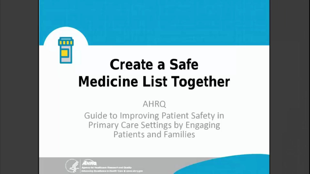 Guide to Improving Patient Safety _Create a Safe Medicine List Together.mp46.21.pa.mp4