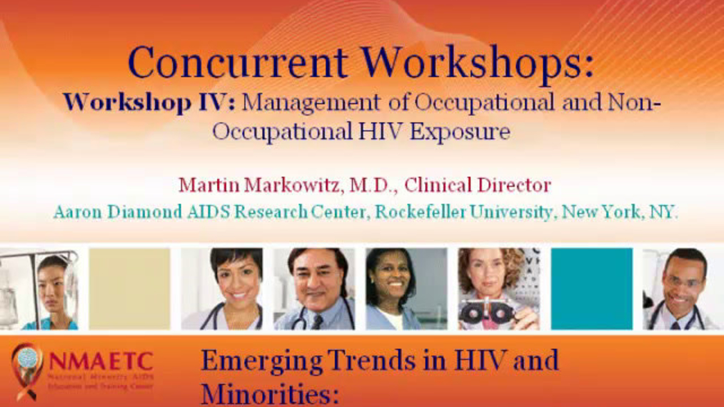 Workshop IV: Management of Occupational and Nonoccupational HIV Exposure