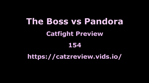 Pandora vs The Boss - 4k Preview
