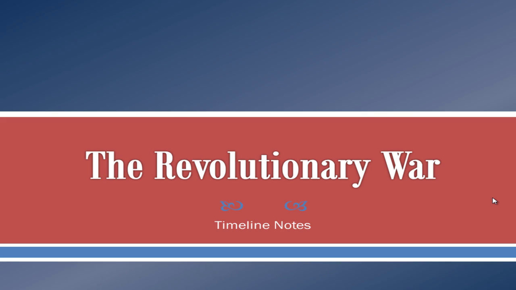 Revolutionary War Timeline Part 1