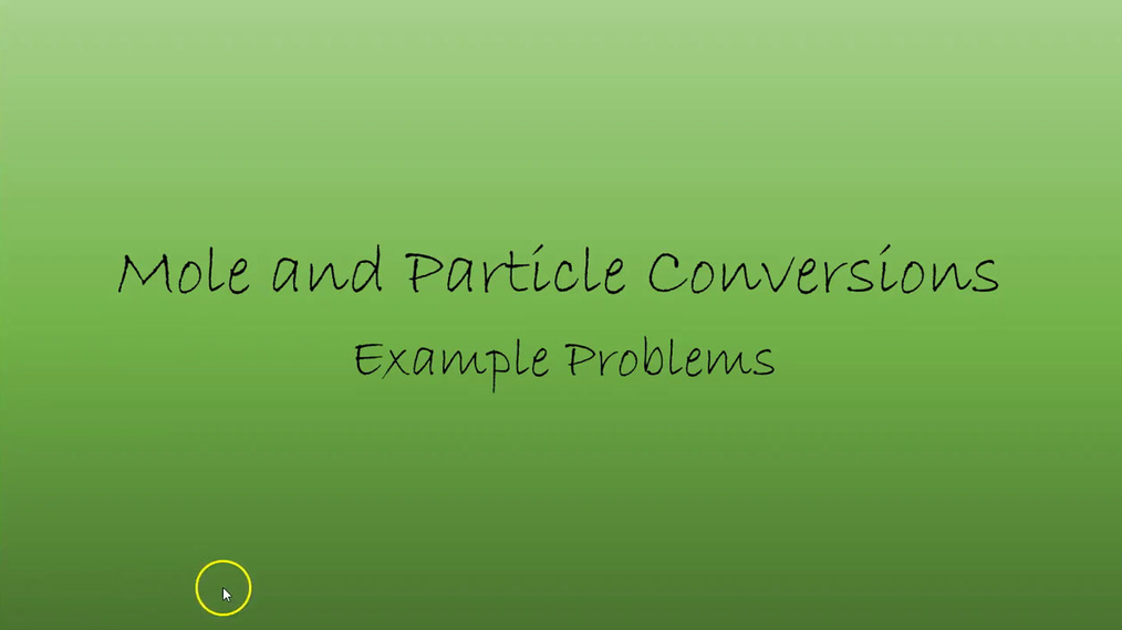 Chem Mole Particle Conversions.mp4