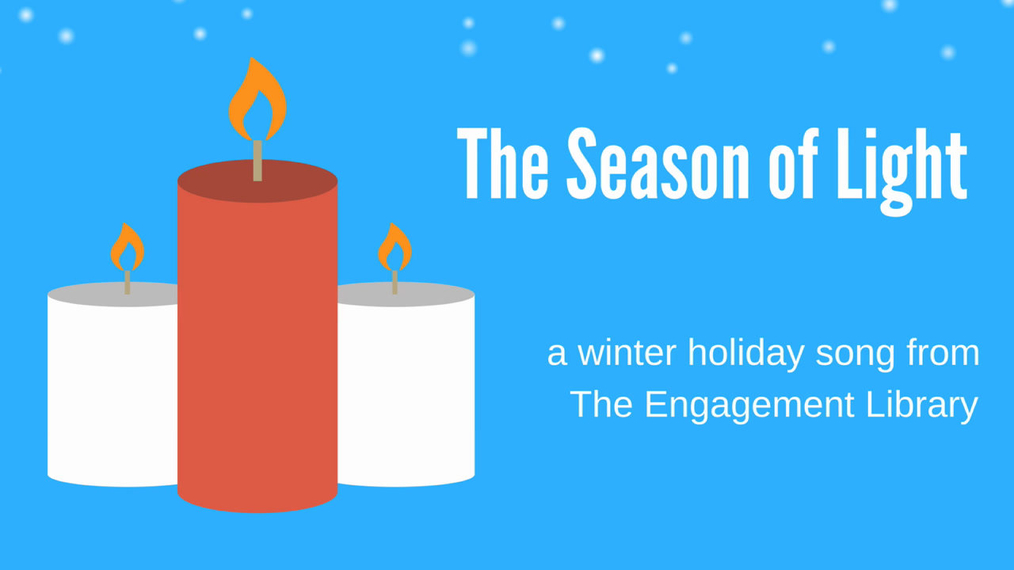 The Season of Light: A Winter Holiday Song