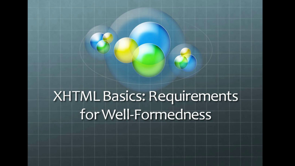 XHTML Rules of Well-formedness.mp4
