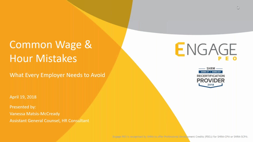 April 2018 HR Webinar - Wage and Hour Rules
