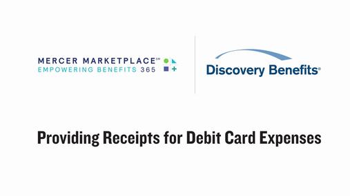Mercer Marketplace: Providing Documentation for Debit Card Expenses