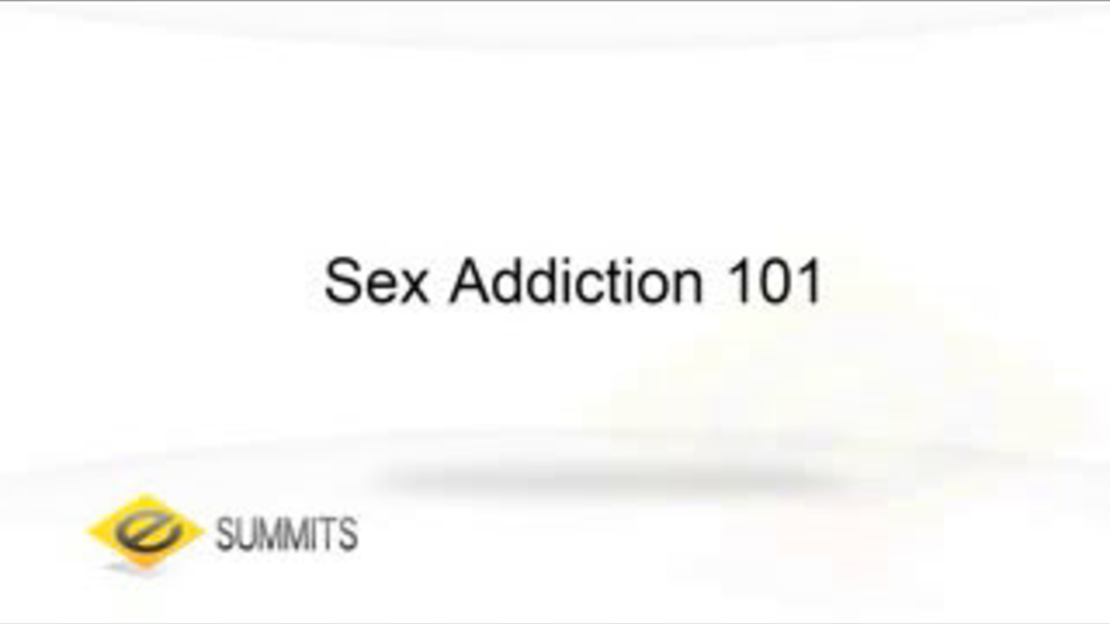 Sex Addiction 101 (Part 1)