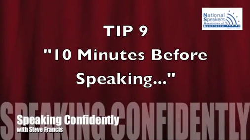 Tip 9 10 Minutes Before Speaking.mp4