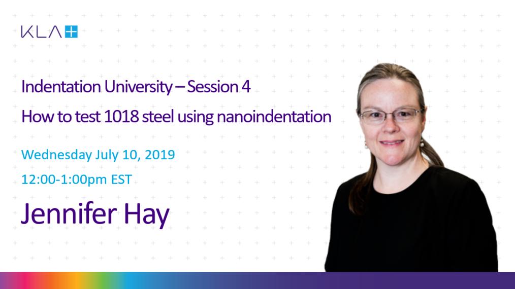 Indentation University Session 4: how to test 1018 Steel by Nanoindentation