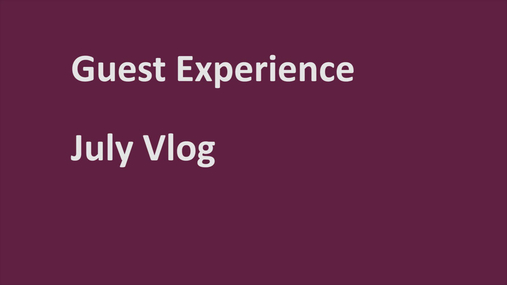 Guest Experience July