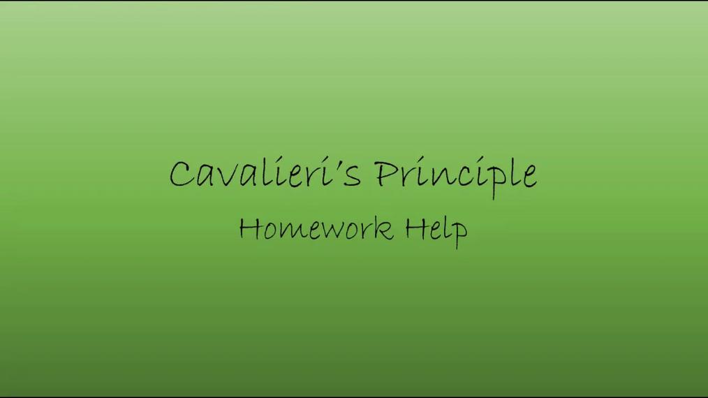 Precalc Cavalieri's Principle Homework Help.mp4