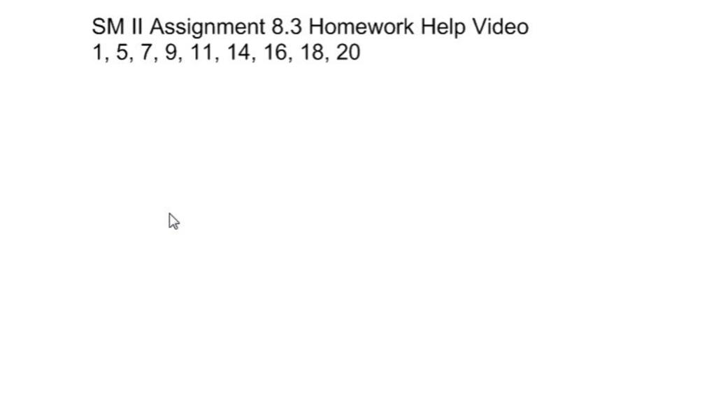 SM II Assignment 8.3 Homework Help Video.mp4