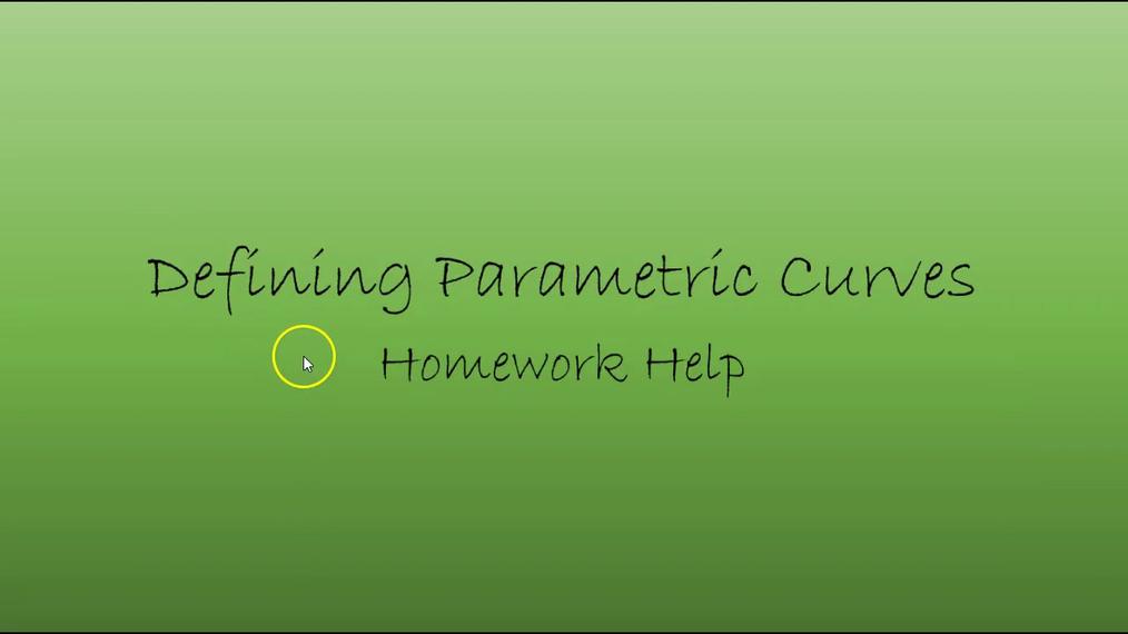 Precalc Defining Parametric Curves Homework Help.mp4