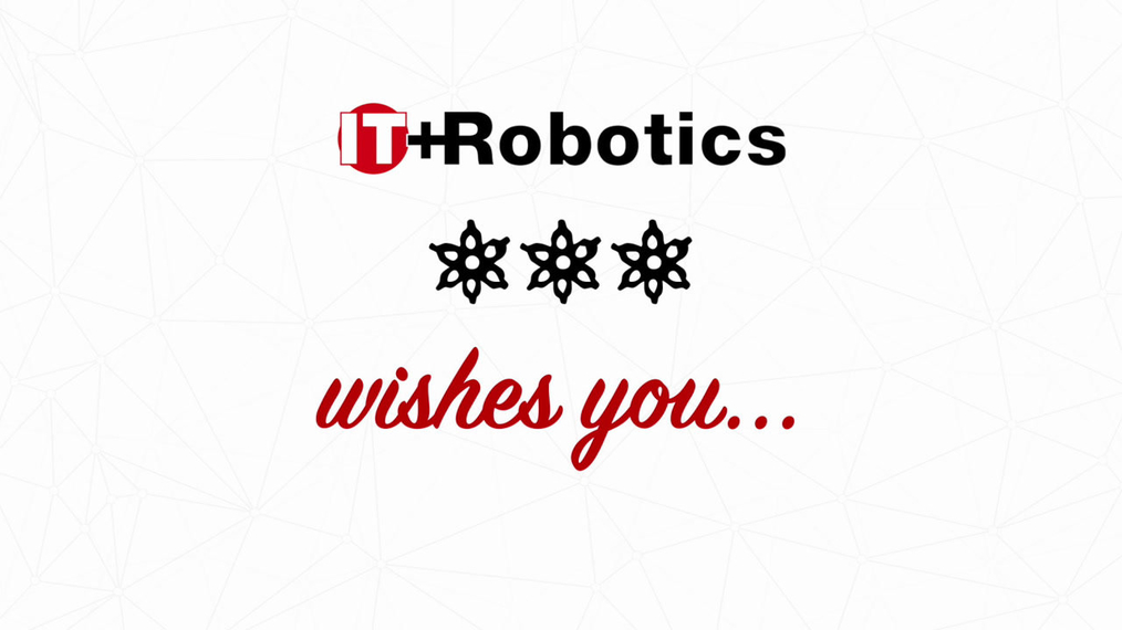 IT+Robotics - Happy holidays!