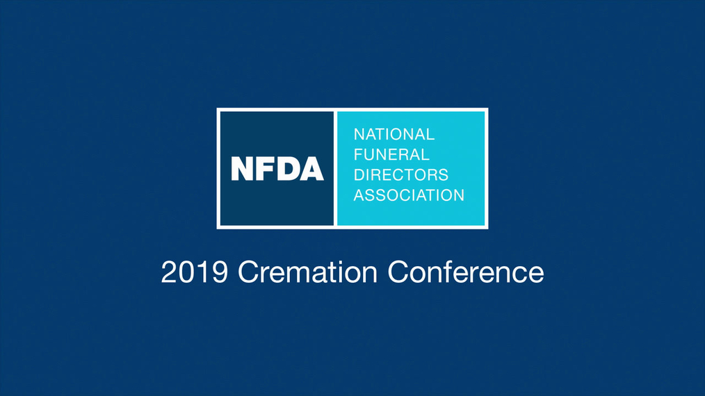 NFDA 2019 Cremation Conference Overview