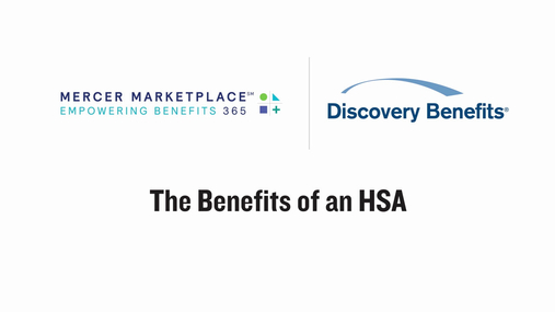 Mercer Marketplace - The Benefits of an HSA