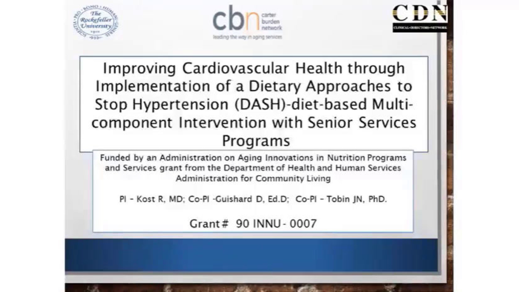 1.29.2020 Improving Cardiovascular Health through Implementation of a Dietary Approaches to Stop Hypertension (DASH)-diet based Multi-component Intervention with Senior Services Programs