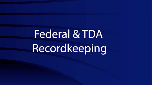 Federal & TDA Recordkeeping .mp4