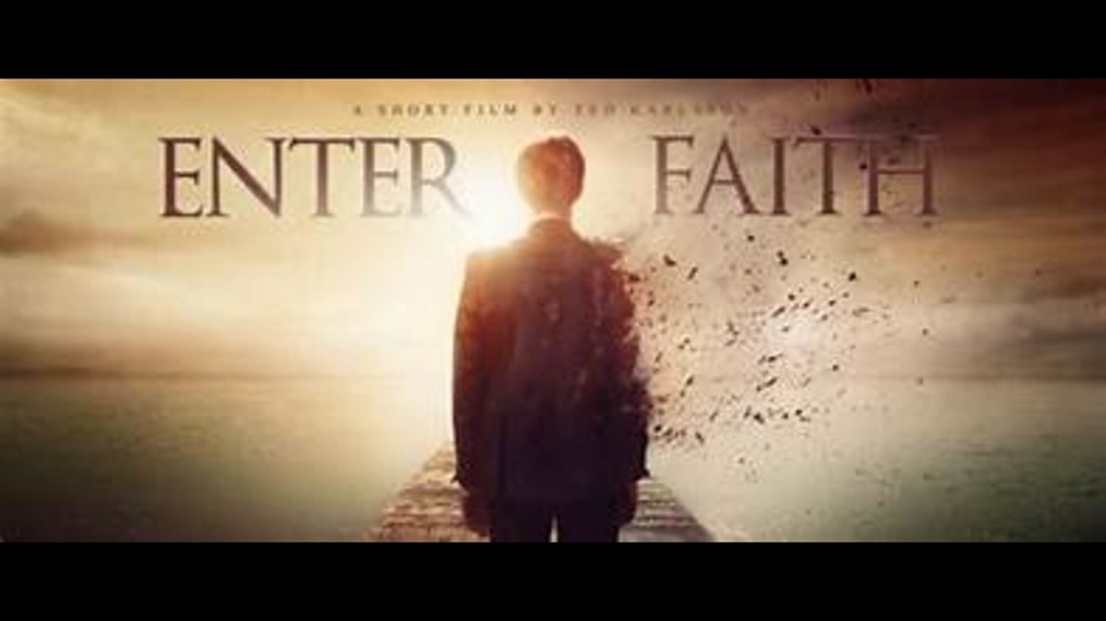 Enter Faith