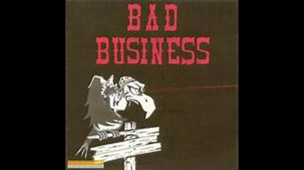 BAD BUSINESS- EPISODE 1
