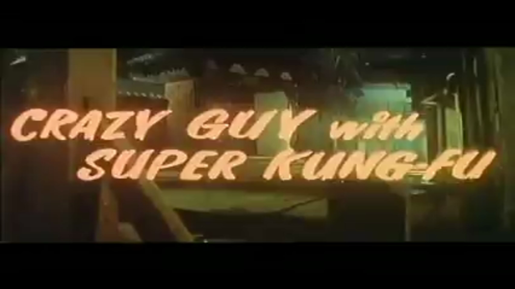 Crazy Guy with Super Kung Fu (Action)