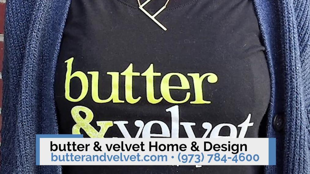 Home Decor in Denville NJ, butter & velvet Home & Design