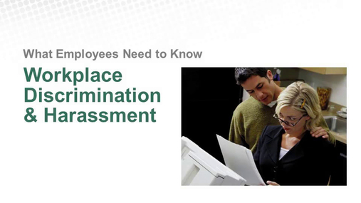 Harassment and Discrimination Training for Employees