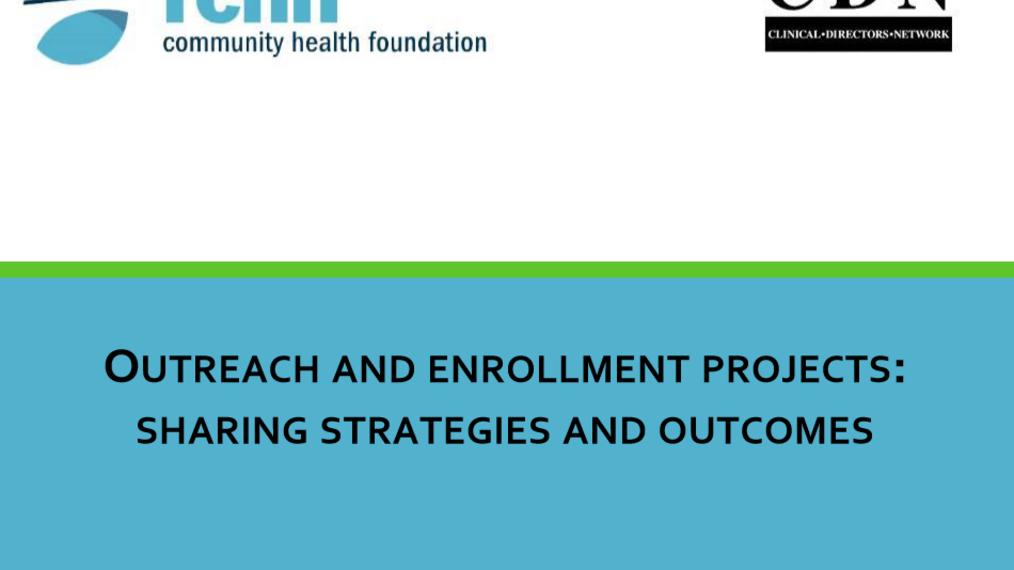 RCHN Community Health Foundation Outreach and Enrollment Projects: Sharing Strategies and Outcomes