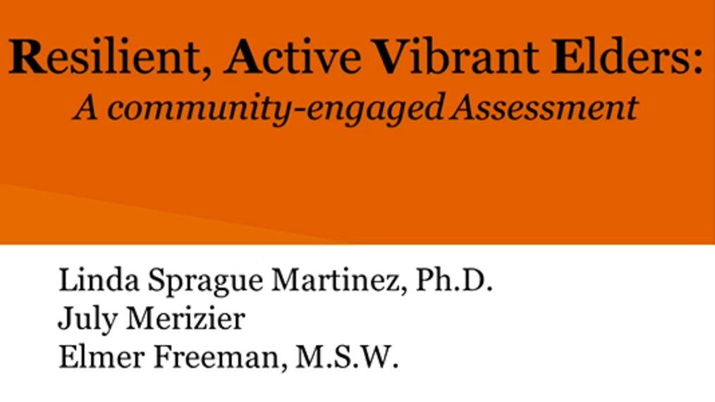 Resilient Active Vibrant Elders (RAVE): A Community-Engaged Approach to Designing Health Programming for Urban Elders of Color