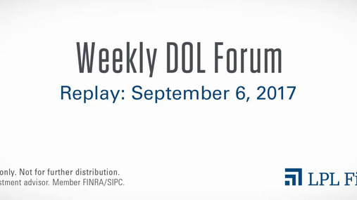 DOL Forum Replay: September 6, 2017