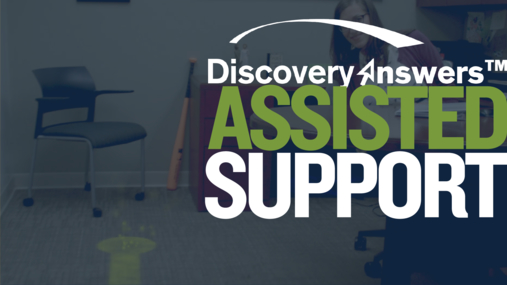 Discovery Answers Assisted Support