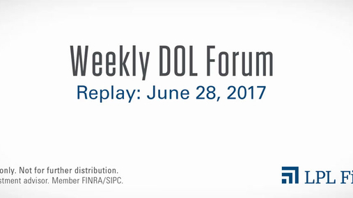DOL Forum Replay: June 28, 2017