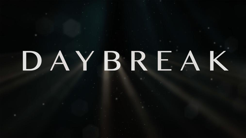 Daybreak Teaser