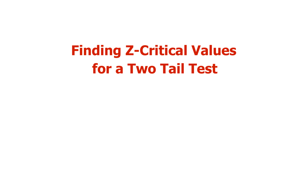Finding Critical Values - Two Tail Test.mp4