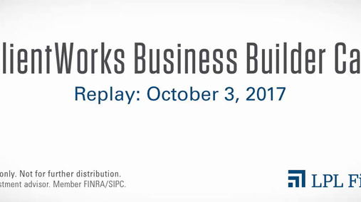 ClientWorks Business Builder Call Replay: October 3, 2017