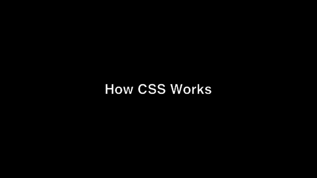 How CSS Works.mp4