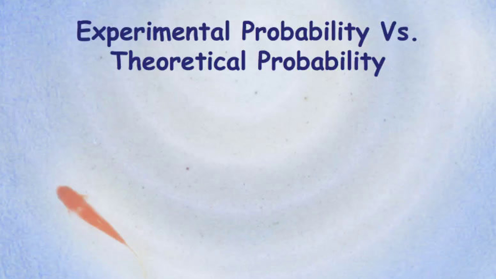 Experimental & Theoretical Probability.mp4