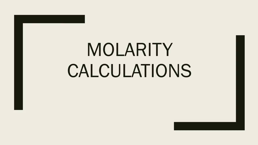 Molarity Calculations.mp4