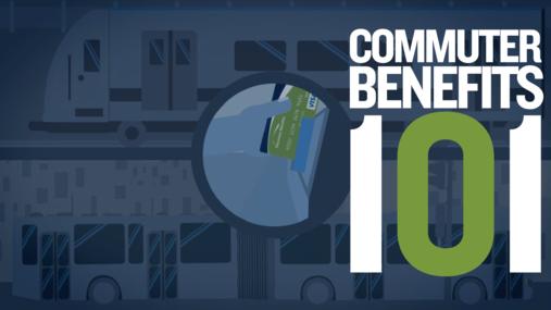 Commuter Benefits 101