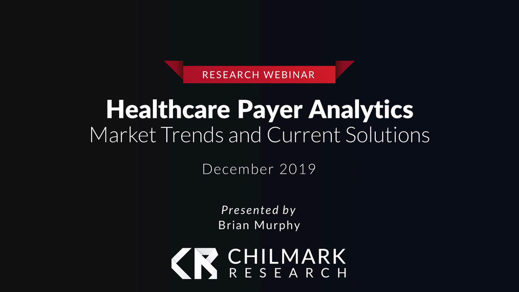 2019 Healthcare Payer Analytics Market Trends Webinar
