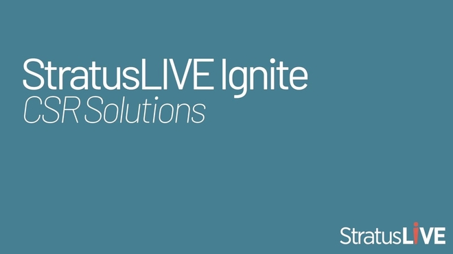 Meet StratusLIVE Ignite, CSR Solutions