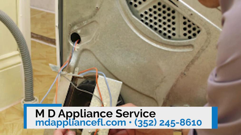 Appliance Service in Ocala FL, M D Appliance Service