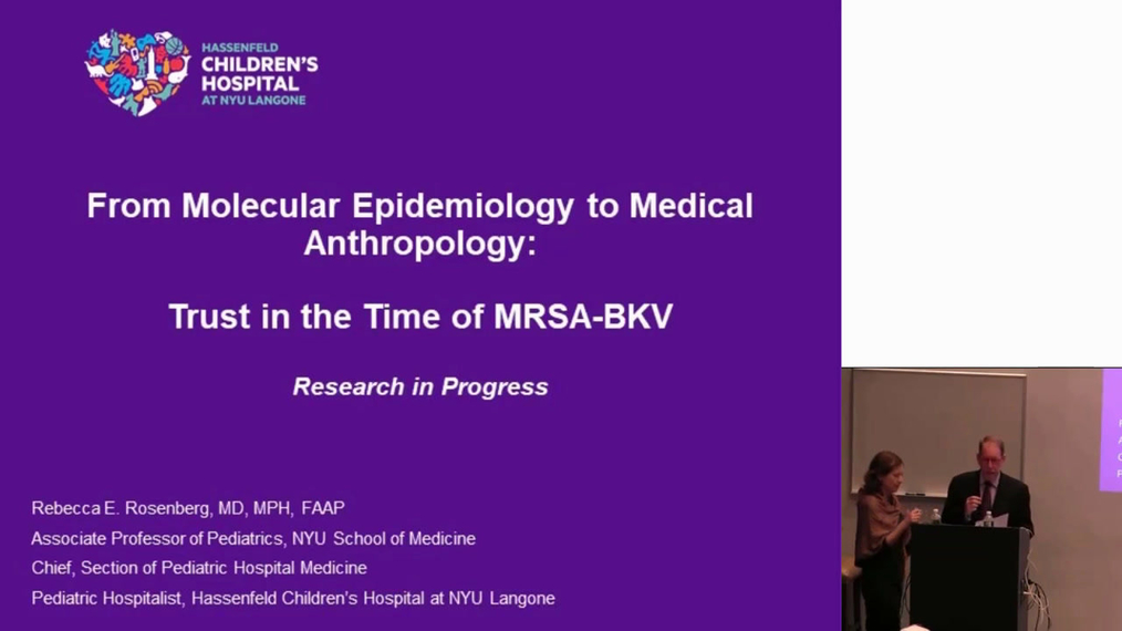 From Molecular Epidemiology to Medical Anthropology: Trust in the Time of MRSA-BKV.mp4
