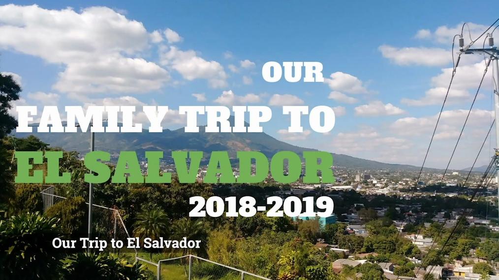 Our Family Trip to El Salvador